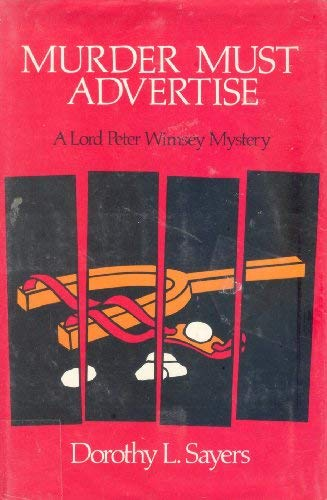 Murder Must Advertise: Sayers, Dorothy L.