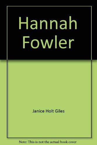 9780816130511: Hannah Fowler
