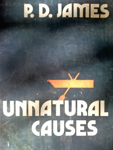 9780816131068: Unnatural Causes (Adam Dagliesh Mystery Series #3)