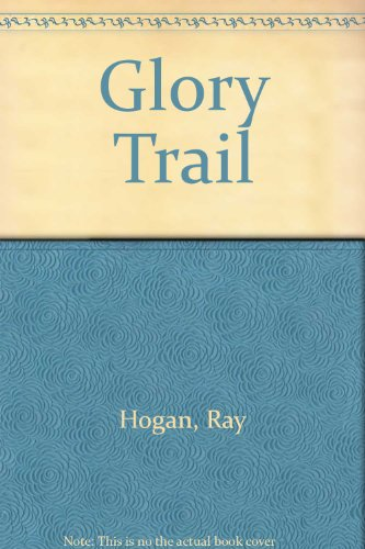 9780816131075: Glory Trail