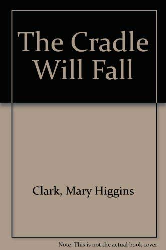 9780816131211: The Cradle Will Fall