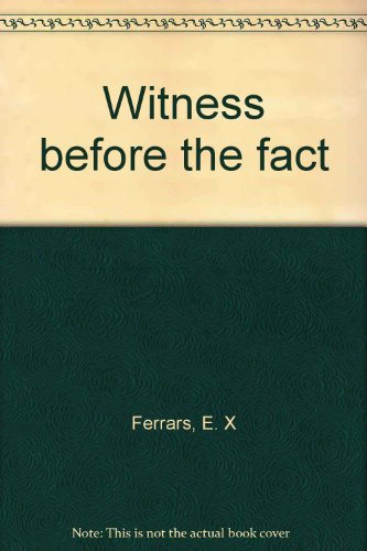 9780816131266: Witness before the fact