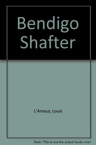 9780816131440: Bendigo Shafter