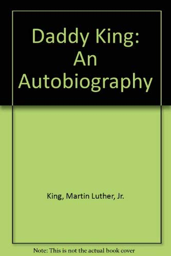9780816131570: Daddy King: An Autobiography