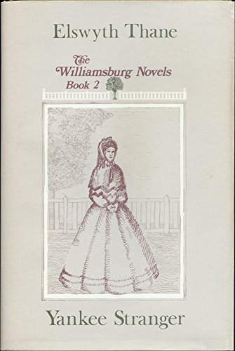 9780816131662: Yankee Stranger: The Williamsburg Novels Book 2