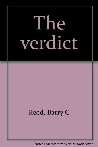 The verdict: Reed, Barry C