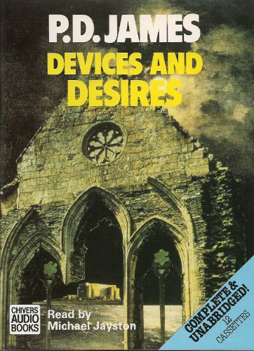 Devices and Desires (Adam Dalgliesh Mysteries, No. 8): P. D. James