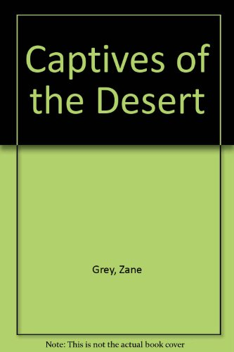 9780816132409: Captives of the Desert