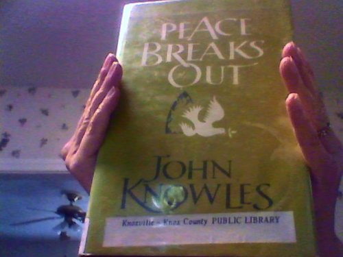 9780816132706: Peace Breaks Out