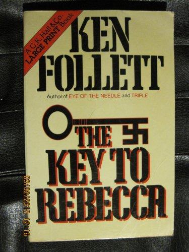 The Key to Rebecca: Follett , Ken