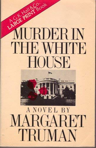 9780816132812: Murder in the White House