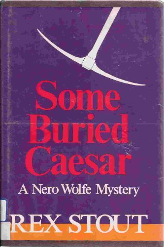 9780816132867: Some Buried Caesar