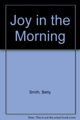 9780816133000: Joy in the Morning