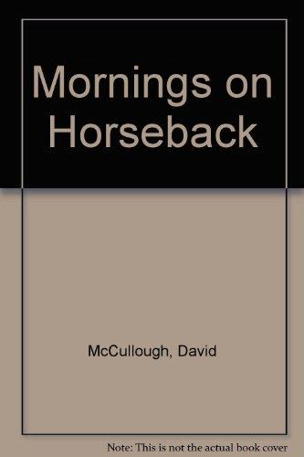 9780816133321: Mornings on Horseback