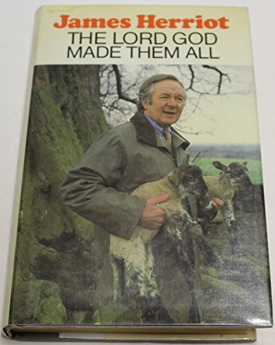 The Lord God Made Them All (0816133379) by James Herriot