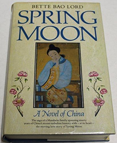 9780816133857: Spring Moon: A novel of China