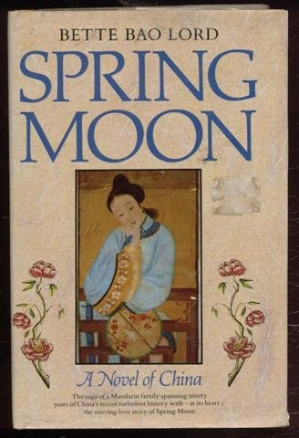 9780816133857: Spring Moon: A novel of China