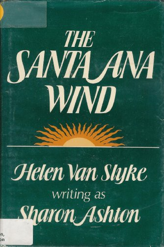 Santa Ana Wind: Van Slyke, Helen