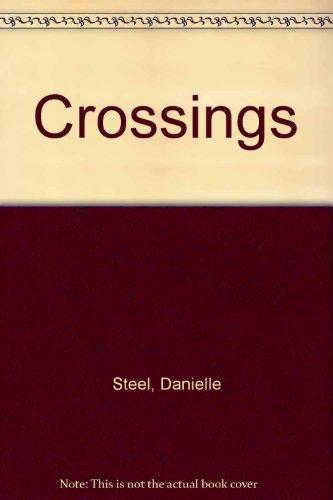 Crossings: Steel, Danielle