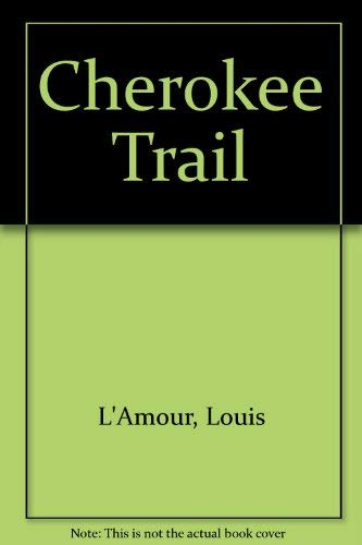 9780816134649: Cherokee Trail