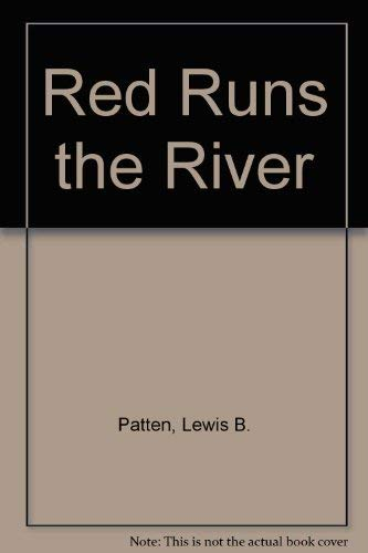 9780816134694: Red Runs the River