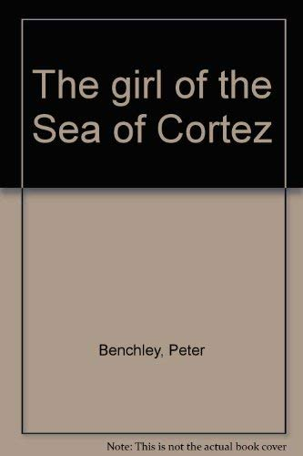 9780816134878: The girl of the Sea of Cortez