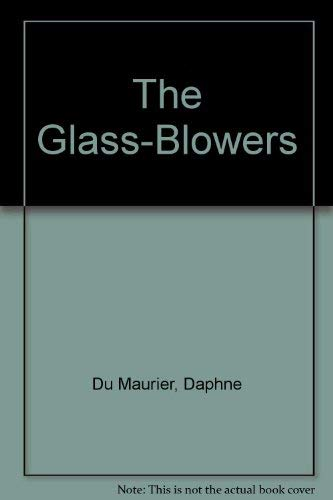 9780816134915: The Glass-Blowers