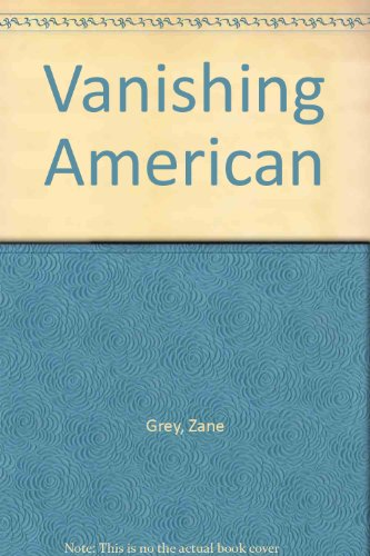 9780816135028: The Vanishing American