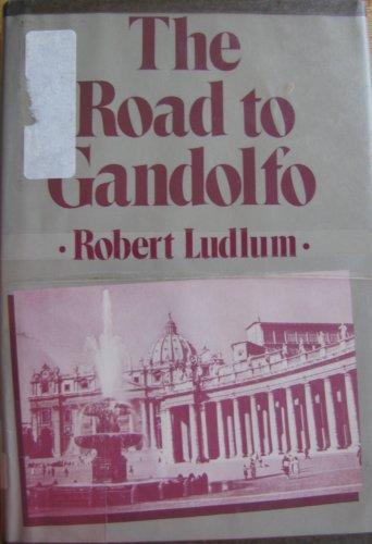 9780816135066: The Road to Gandolfo