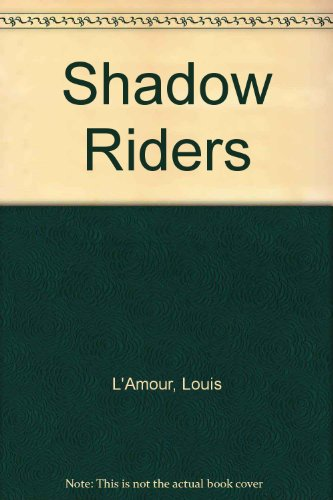9780816135295: The Shadow Riders