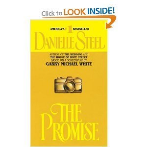 The promise a novel: by Danielle Steel; Based On A Screenplay Bay Garry Michael White