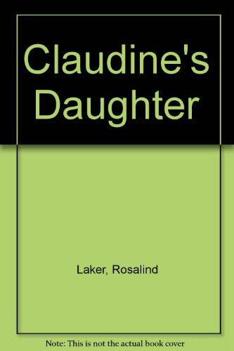 9780816135714: Claudine's Daughter