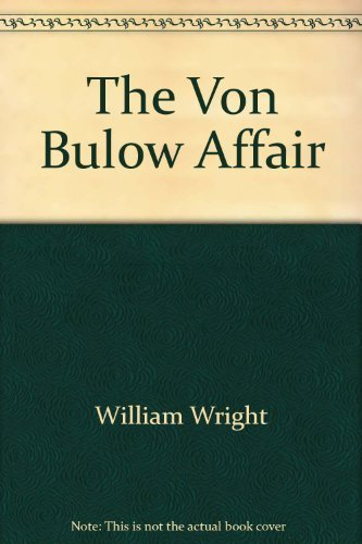 9780816135943: The Von Bulow Affair