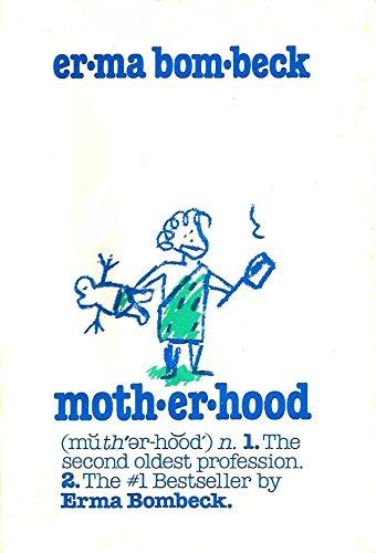 9780816136025: Motherhood: The Second Oldest Profession
