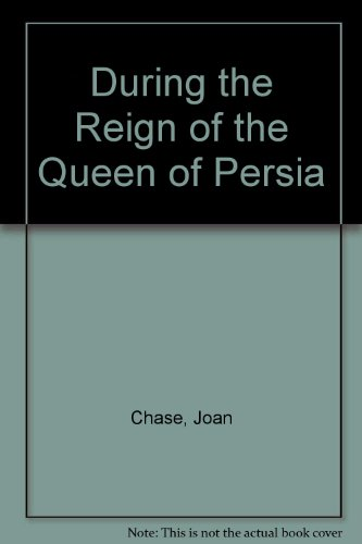 9780816136117: During the Reign of the Queen of Persia
