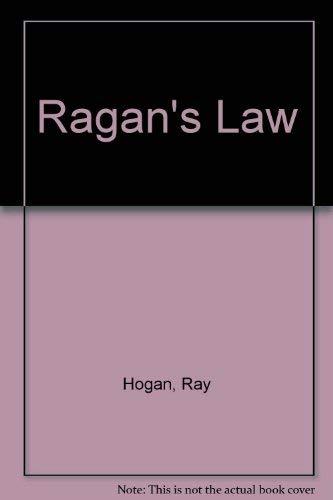 Ragan's Law: Ray Hogan