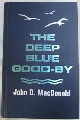 9780816136261: The deep blue good-by