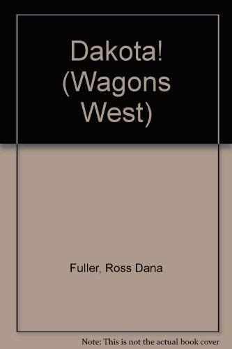 9780816136285: Dakota! (Wagons West)