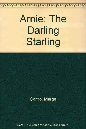 9780816136384: Arnie: The Darling Starling