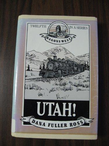 9780816136469: Utah! (Wagons West)
