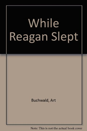 9780816136643: While Reagan Slept