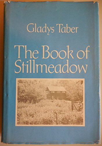 9780816137176: The book of Stillmeadow