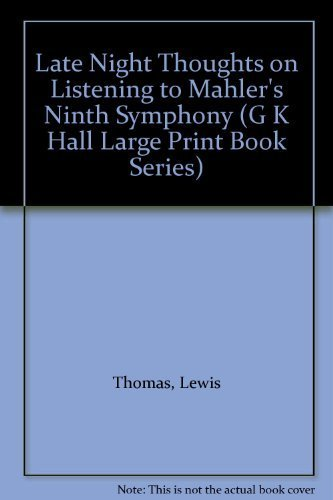 9780816137213: Late Night Thoughts on Listening to Mahler's Ninth Symphony (G K Hall Large Print Book Series)