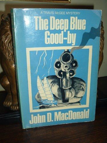 The Deep Blue Good-By (Thorndike Press Large: MacDonald, John D.