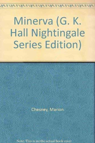 9780816137459: Minerva (G. K. Hall Nightingale Series Edition)