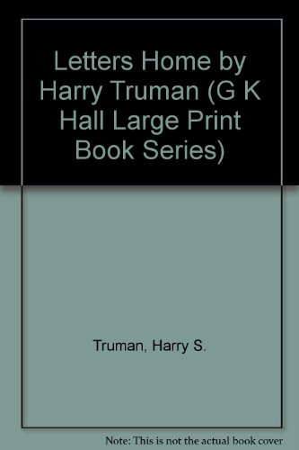 9780816137480: Letters Home by Harry Truman (G K Hall Large Print Book Series)