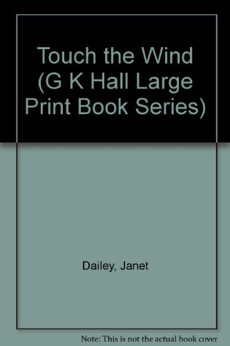 9780816138128: Touch the Wind (G K Hall Large Print Book Series)