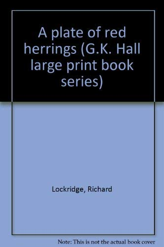 A plate of red herrings (G.K. Hall: Richard Lockridge