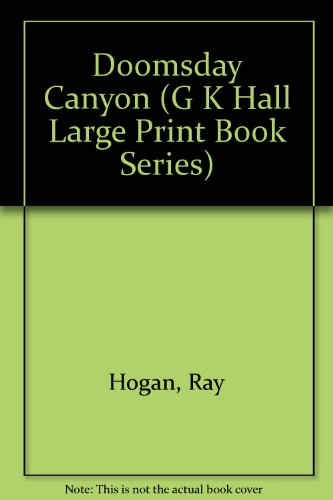 9780816138364: The Doomsday Canyon (G K Hall Large Print Book Series)