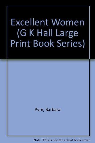 9780816138395: Excellent Women (G K Hall Large Print Book Series)